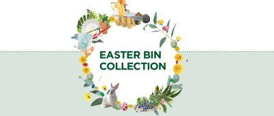 Easter Bin Collections